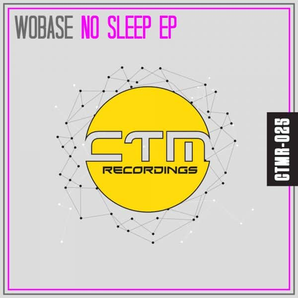 WOBASE - NO SLEEP EP