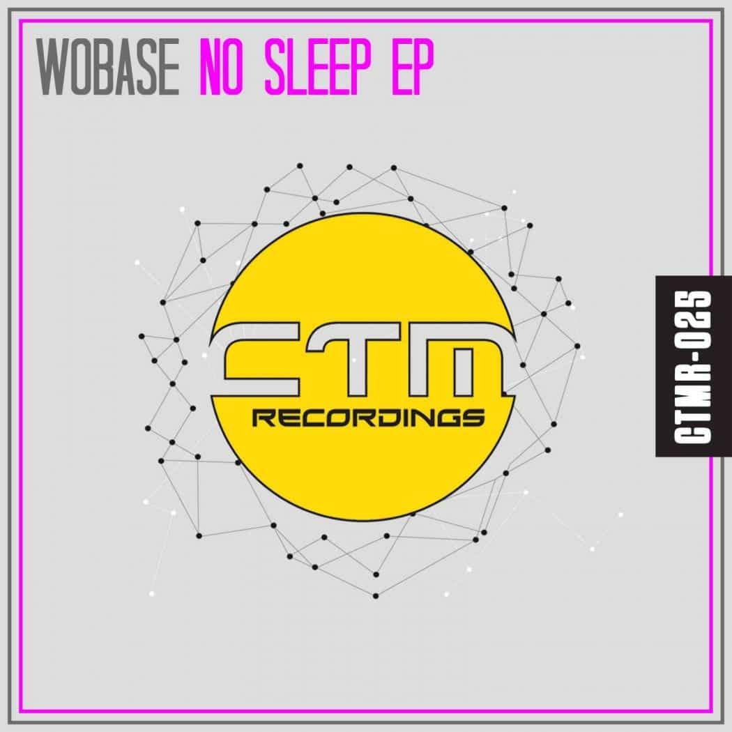 WOBASE - NO SLEEP EP