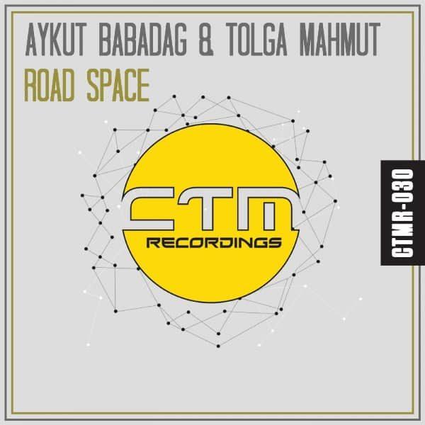 AYKUT BABADAĞ & TOLGA MAHMUT - ROAD SPACE - CTMR030